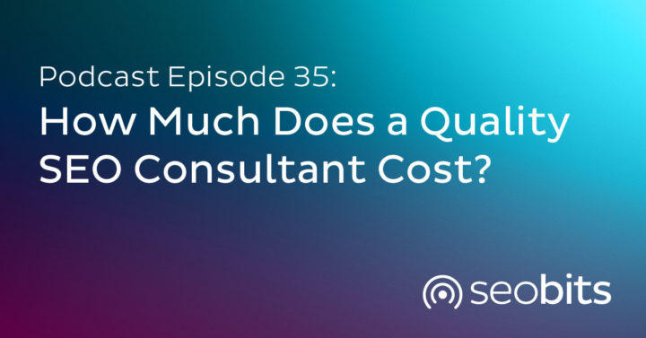 How Much Does a Quality SEO Consultant Cost?